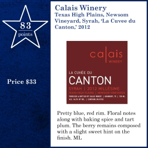 Calais Winery Texas High Plains, Newsom Vineyard, Syrah, 'La Cuvee du Canton,' 2012