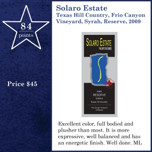 Solaro Estate Texas Hill Country, Frio Canyon Vineyard, Syrah, Reserve, 2009