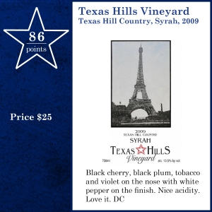 Texas Hills Vineyard Texas Hill Country, Syrah, 2009