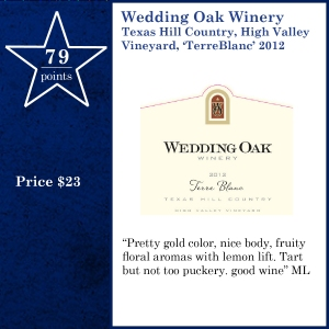 Wedding Oak Winery Texas Hill Country, High Valley Vineyard, 'TerreBlanc' 2012