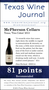 McPherson Cellars Texas, 'Tres Colore' 2013,81pts